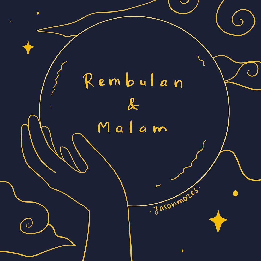 Jason Mozes 'Rembulan & Malam'